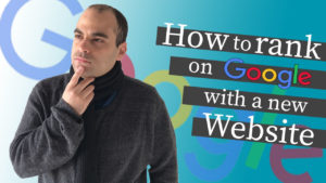 How to start ranking a new website on Google?